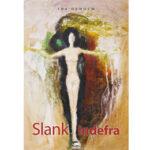 Ida Oxholm: Slank Indefra