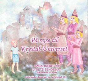 På rejse til Krystal-Universet